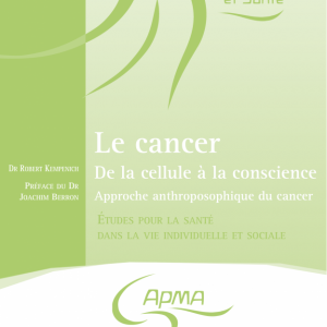 Le cancer - De la cellule à la conscience