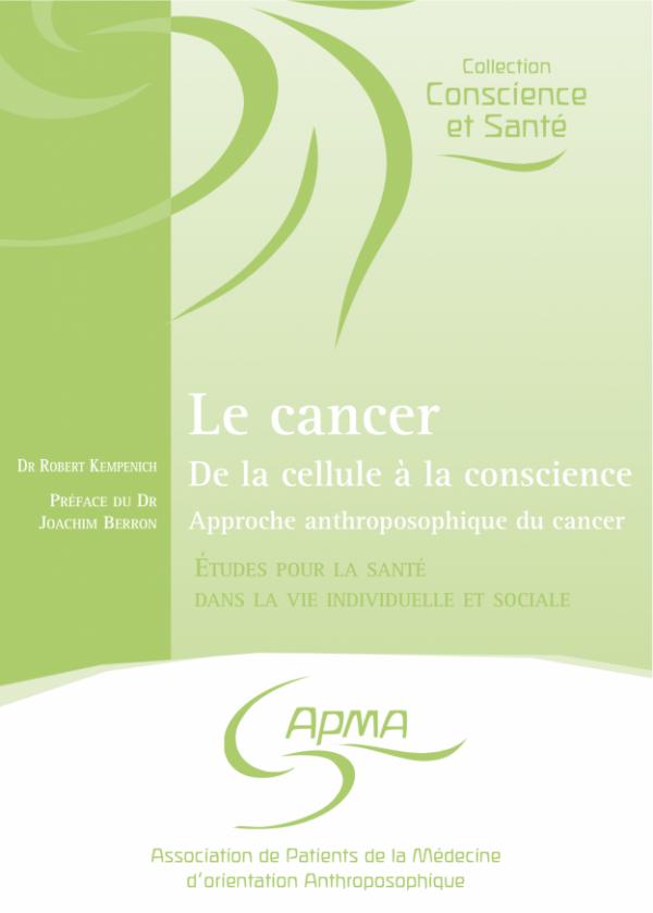 Le cancer - De la cellule à la conscience