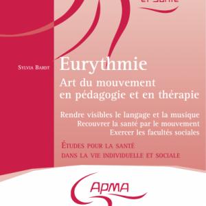 Eurythmie, art du mouvement en pédagogie et en thérapie