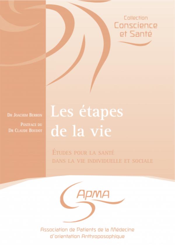 Les étapes de la vie (3e édition)