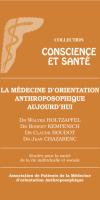 La médecine d'orientation anthroposophique aujourd'hui
