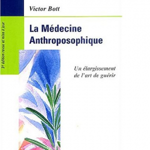 La médecine anthroposophique