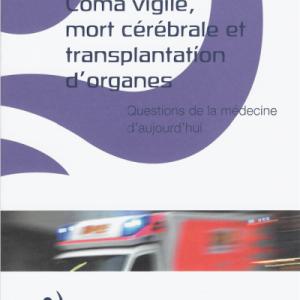 Coma vigile, mort cérébrale et transplantation d'organes