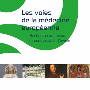 Les voies de la médecine européenne