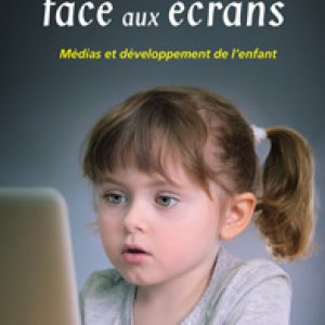 L'enfant face aux écrans