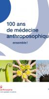 100 ans de médecine anthroposophique - ensemble